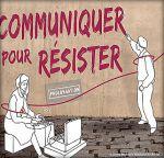 EXPOSITION   Communiquer pour résister